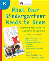 What Your Kindergartner Needs to Know (Revised and updated): Preparing Your Child for a Lifetime of Learning (The Core Knowledge Series)
