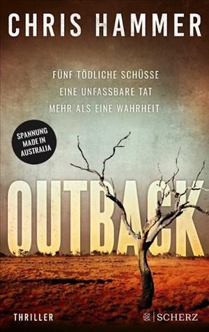 Outback - Fünf tödliche Schüsse. Eine unfassbare Tat. Mehr als eine Wahrheit   Cover