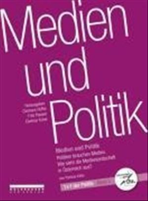 Medien und Politik: 1x1 der Politik Bd. 2 | Cover