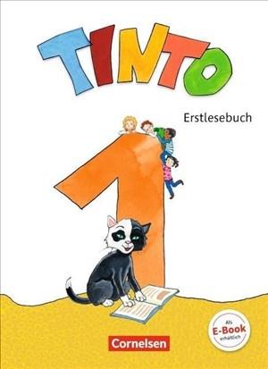 Tinto 1 - Neubearbeitung 2018: 1. Schuljahr - Erstlesebuch: Mit Lernentwicklungsheft | Cover