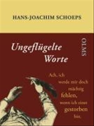 Ungeflügelte Worte: Was nicht im Büchmann stehen kann (Olms Presse) | Cover