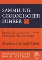 Sammlung geologischer Führer, Bd.74, Mainfranken und Rhön