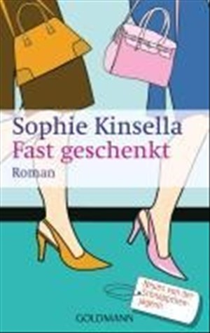 Fast geschenkt: Ein Shopaholic-Roman 2 (Schnäppchenjägerin Rebecca Bloomwood, Band 2) | Cover