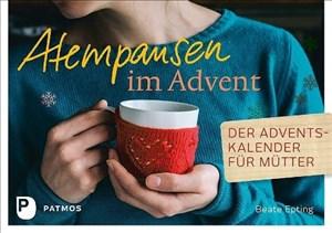 Atempausen im Advent: Der Adventskalender für Mütter   Cover