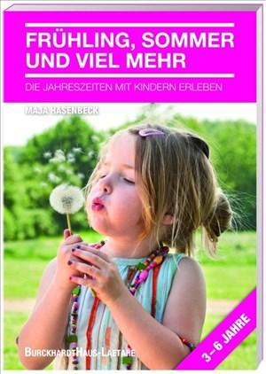 Frühling, Sommer und viel mehr: Die Jahreszeiten mit Kindern erleben | Cover