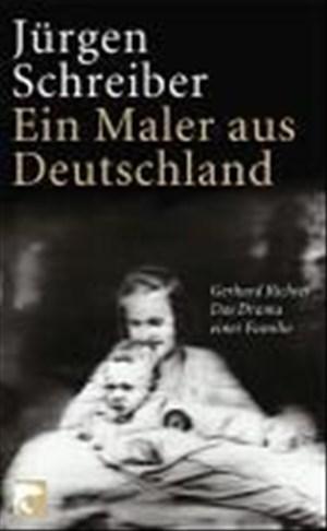 Ein Maler aus Deutschland: Gerhard Richter. Das Drama einer Familie | Cover