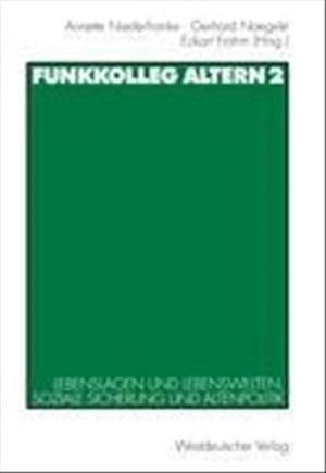Funkkolleg Altern, Bd.2, Lebenslagen und Lebenswelten, soziale Absicherung und Altenpolitik: Lebenslagen und Lebenswelten, soziale Sicherung und Altenpolitik | Cover