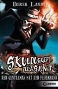 Skulduggery Pleasant – Der Gentleman mit der Feuerhand: Band 1