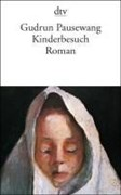 Kinderbesuch: Roman