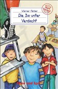 Die 3a unter Verdacht: Schulausgabe (Total klasse!)