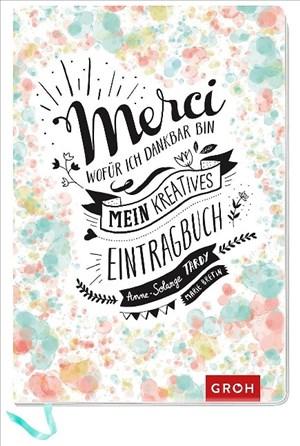 Merci Wofür ich dankbar bin: Mein kreatives Eintragbuch | Cover