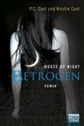 House of Night - Betrogen: Roman