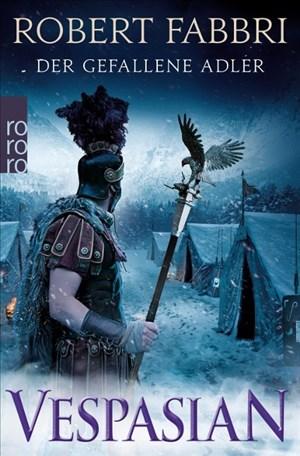 Vespasian. Der gefallene Adler (Die Vespasian-Reihe, Band 4) | Cover