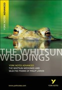 Whitsun Weddings and Selected Poems: York Notes Advanced