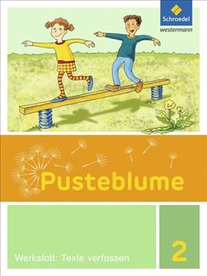 Pusteblume. Die Werkstatt-Sammlung - Ausgabe 2016: Werkstatt: Texte verfassen 2 | Cover