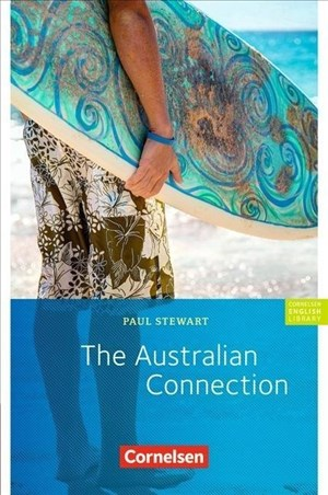 Cornelsen English Library - Fiction: 9. Schuljahr, Stufe 2 - The Australian Connection: Textheft   Cover