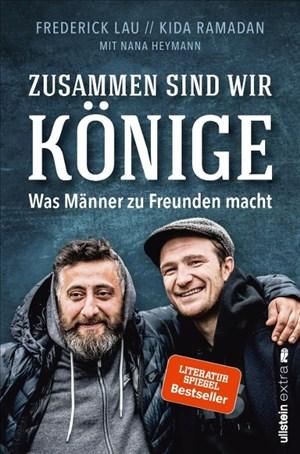 Zusammen sind wir Könige: Was Männer zu Freunden macht | Cover
