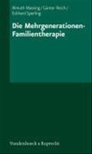 Die Mehrgenerationen - Familientherapie (Monographies Reine Elisabeth) | Cover