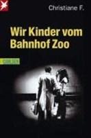 Wir Kinder vom Bahnhof Zoo: Nach Tonbandprotokollen aufgeschrieben v. Kai Hermann u. Horst Rieck
