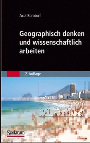 Geographisch denken und wissenschaftlich arbeiten (Sav Geowissenschaften) | Cover
