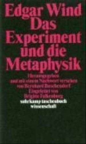 Das Experiment und die Metaphysik: Zur Auflösung der kosmologischen Antinomien (suhrkamp taschenbuch wissenschaft) | Cover