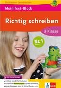 Klett Mein Test-Block: Richtig schreiben: Deutsch in der Grundschule 3. Klasse (Die kleinen Lerndrachen)