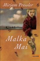 Malka Mai: Roman (Gulliver)
