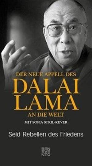 Der neue Appell des Dalai Lama an die Welt: Seid Rebellen des Friedens | Cover