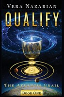 Qualify (The Atlantis Grail, Band 1)