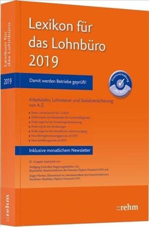 Lexikon für das Lohnbüro 2019: Arbeitslohn, Lohnsteuer und Sozialversicherung von A-Z | Cover