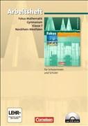 Fokus Mathematik - Nordrhein-Westfalen - Bisherige Ausgabe: 7. Schuljahr - Arbeitsheft mit eingelegten Lösungen und CD-ROM