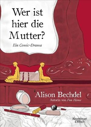 Wer ist hier die Mutter?: Ein Comic-Drama | Cover
