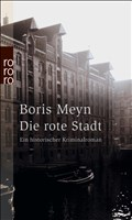 Die rote Stadt: Ein historischer Kriminalroman (Familie Bischop ermittelt, Band 3)