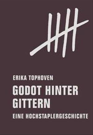 Godot hinter Gittern: Eine Hochstaplergeschichte | Cover
