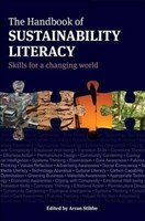 The Handbook of Sustainability Literacy: Skills for a Changing World (Berlin Technologie Hub Eco pack, Band 10)