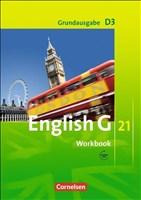 English G 21 - Grundausgabe D: English G 21: Grundausg. D3 - Workbook (inkl. CD)