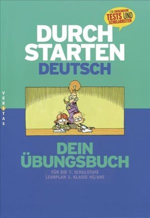 Durchstarten - Deutsch - Bisherige Ausgabe: 7. Schulstufe - Dein Übungsbuch: Übungsbuch mit Lösungen: 3. Klasse Gymnasium/NMS   Cover