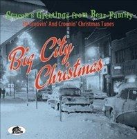 Big City Christmas - 30 Groovin' and Croonin' Christmas Tunes