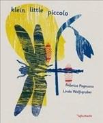 klein little piccolo: Das Alphabet der kleinen Dinge