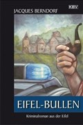 Eifel-Bullen: Der 22. Siggi-Baumeister-Krimi (KBV-Krimi)