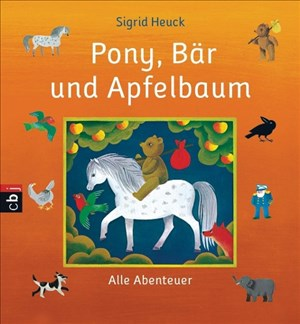 Pony, Bär und Apfelbaum: Alle Abenteuer | Cover