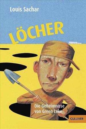 Löcher: Die Geheimnisse von Green Lake (Gulliver) | Cover