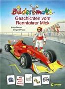 Bildermaus - Geschichten vom Rennfahrer Mick