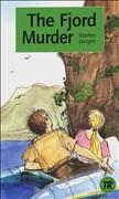 The Fjord Murder: Englische Lektüre für das 3. Lernjahr (Teen Readers (Englisch))