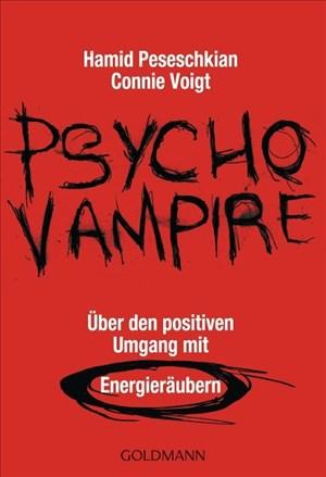 Psychovampire - Über den positiven Umgang mit Energieräubern | Cover