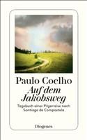 Auf dem Jakobsweg: Tagebuch einer Pilgerreise nach Santiago de Compostela (detebe, Band 23115)