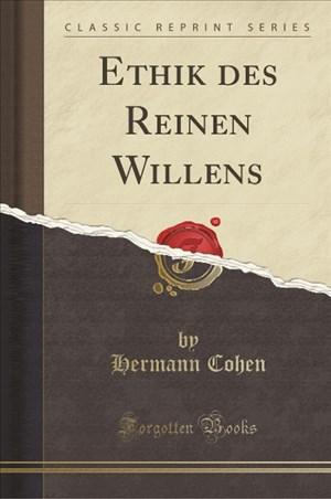 Ethik des Reinen Willens (Classic Reprint) | Cover