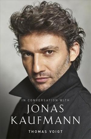 Jonas Kaufmann: In Conversation With | Cover