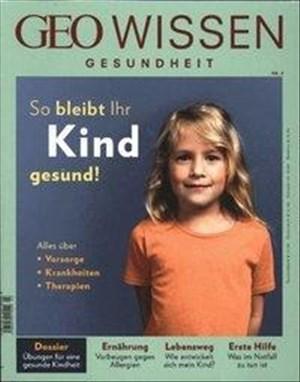 GEO Wissen Gesundheit / GEO Wissen Gesundheit 3/2016 - So bleibt ihr Kind gesund   Cover