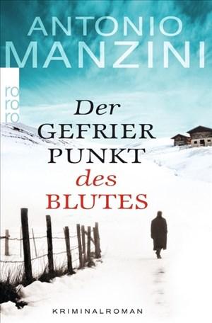 Der Gefrierpunkt des Blutes (Rocco Schiavone ermittelt, Band 1) | Cover